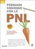 eBook - Persuadi chiunque con la PNL