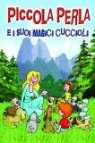 eBook - Piccola Perla e i suoi Magici Cuccioli