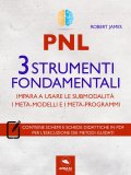 eBook - PNL - 3 Strumenti Fondamentali