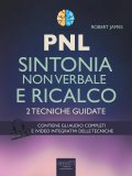 eBook - PNL - Sintonia Non Verbale e Ricalco