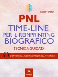 eBook - PNL - Time-Line per il Reimprinting Biografico