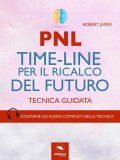 eBook - PNL - Time-Line per il Ricalco del Futuro