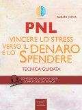 eBook - PNL - Vincere lo Stress verso il Denaro e lo Spendere
