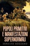 eBook - Popoli Primitivi e Manifestazioni Supernormali