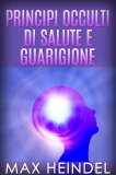 eBook - Principi Occulti di Salute e Guarigione