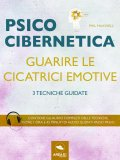 eBook - Psicocibernetica - Guarire le Cicatrici Emotive