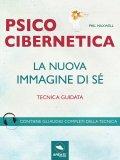 eBook - Psicocibernetica - La Nuova Immagine di Sé