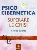 eBook - Psicocibernetica - Superare le Crisi