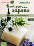 eBook - Realizza il tuo Sapone Vol.1