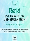 eBook - Reiki - Sviluppa e Usa l'Energia Reiki