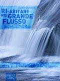 eBook - Ri-Abitare nel Grande Flusso