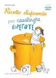 eBook - Ricette Disperate per Casalinghe Disperate - PDF