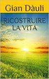 eBook - Ricostruire la Vita