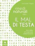 eBook - Rimedi Naturali per… il Mal di Testa