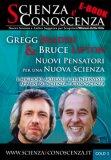EBOOK - SCIENZA E CONOSCENZA GOLD 3 — RIVISTA Gregg Braden e Bruce Lipton: i migliori articoli e le migliori interviste apparse su Scienza e Conoscenza