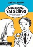 eBook - Senza Offesa, fai Schifo