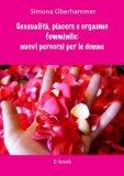 eBook - Sessualità, Piacere e Orgasmo Femminile - PDF
