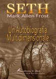 eBook - Seth - Un'Autobiografia Multidimensionale - EPUB