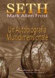 eBook - Seth - Un'Autobiografia Multidimensionale - EPUB