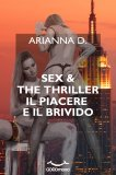 eBook - Sex & The Thriller - Il Piacere e il Brivido