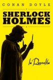 eBook - Sherlock Holmes - La Raccolta