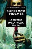 eBook - Sherlock Holmes - Lo Spettro dalla Faccia Gialla