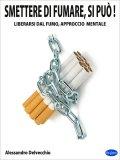 eBook - Smettere di Fumare, si può!.