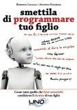 eBook - Smettila di Programmare tuo Figlio - EPUB