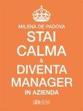 eBook - Stai Calma e Diventa Manager in Azienda