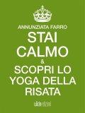 eBook - Stai Calmo e Scopri lo Yoga della Risata