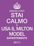 eBook - Stai Calmo e usa il Milton Model sapientemente