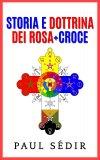 eBook - Storia e Dottrina dei Rosa + Croce