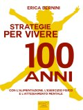eBook - Strategie per Vivere 100 Anni