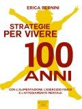 eBook - Strategie per Vivere 100 Anni