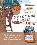 eBook - Su che Albero cresce la Marmellata?