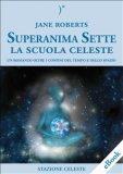 eBook - Superanima Sette - La Scuola Celeste
