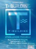 eBook - T-building. L'Evoluzione Possibile