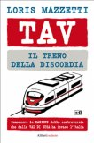 eBook - Tav. Il Treno Della Discordia