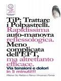 eBook - Tip: Trattare i Polpastrelli: Rapidissima Auto-Manovra Reflessologica