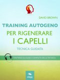 eBook - Training Autogeno per Rigenerare i Capelli