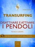 eBook - Transurfing - Disattivare e Attivare i Pendoli