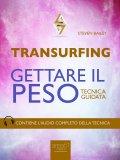 eBook - Transurfing - Gettare il Peso
