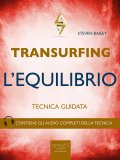 eBook - Transurfing - L'Equilibrio