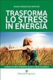 eBook - Trasforma lo Stress in Energia