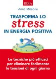 eBook - Trasforma lo Stress in Energia Positiva
