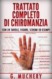 eBook - Trattato Completo di Chiromanzia - Deduttiva e Sperimentale