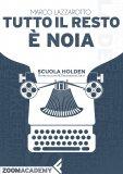 eBook - Tutto il Resto è Noia - EPUB