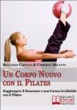 eBook - Un corpo nuovo con il pilates
