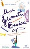 eBook - Una Giornata Eroica - PDF