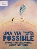 eBook - Una via Possibile - Proposte per una Economia Olistica e Sostenibile